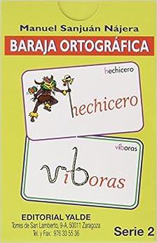 Baraja Ortografica 2 por Manuel Sanjuan Najera