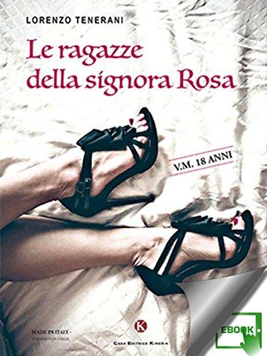 Le ragazze della signora Rosa (Italian Edition)
