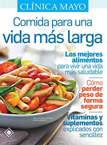Comida para una Vida más Larga (Spanish Edition) by [Creagan M.D., Edward