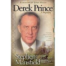 Derek Prince: A Biography