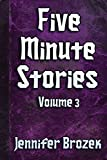 Five Minute Stories Volume 3