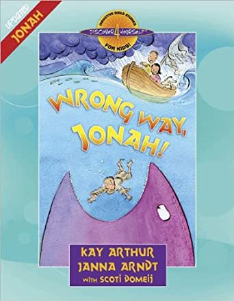 Wrong Way, Jonah!: Jonah (Discover 4 Yourself Inductive Bible ...