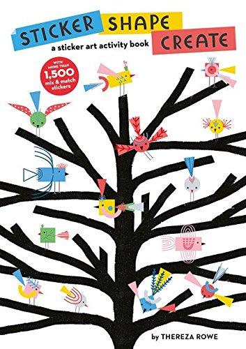 (Sticker, Shape, Create: A Sticker Art Activity Book)