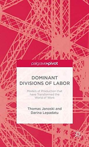 Price comparison product image Dominant Divisions of Labor: Models of Production that have Transformed the World of Work (Palgrave Pivot)