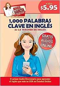 1, 000 Palabras Clave en Inglés: Domina el Inglés que más