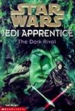 The Dark Rival ( Jedi Apprentice #2 )