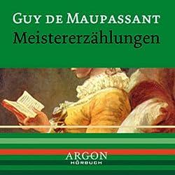 Maupassant - Meistererzählungen