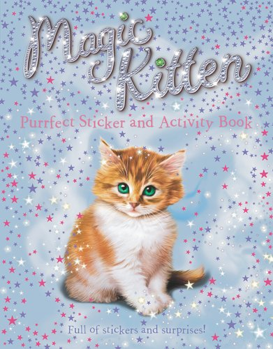 Read Online Purrfect Sticker and Activity Book (Magic Kitten) pdf