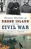 Hidden History of Rhode Island and the Civil War