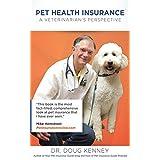 Pet Health Insurance:A Veterinarian's Perspective