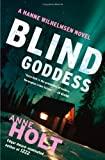 Blind Goddess, Anne Holt, 1451634765