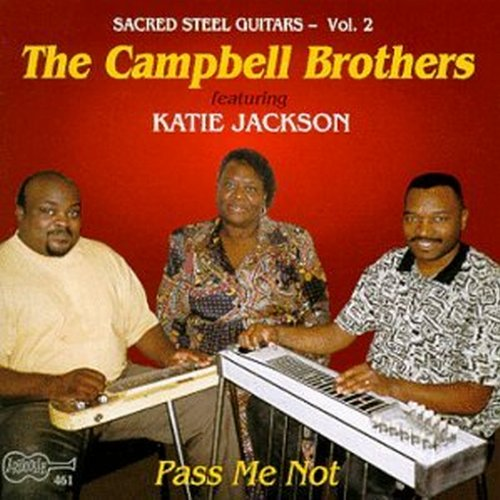 Pass Me Not: Sacred Steel Guitars, Vol. 2 by Campbell Brothers