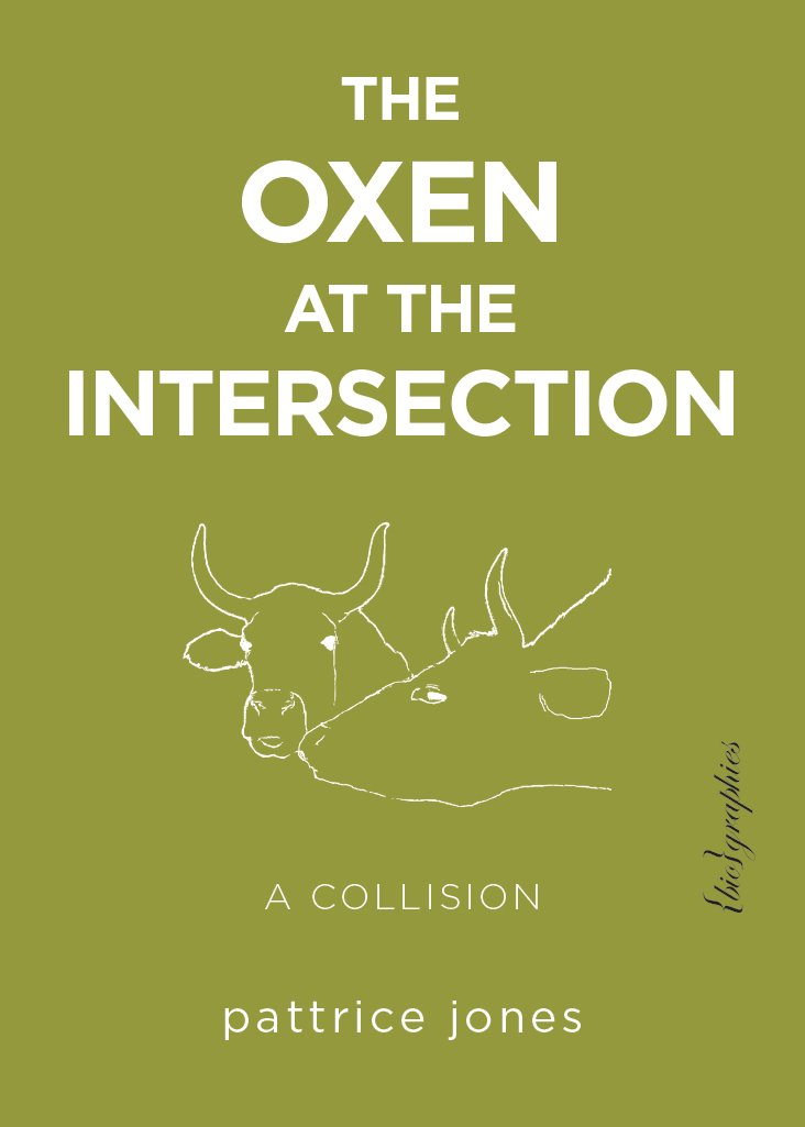 Read Online The Oxen at the Intersection: A Collision (or, Bill and Lou Must Die: A Real-Life Murder Mystery from the Green Mountains of Vermont) pdf