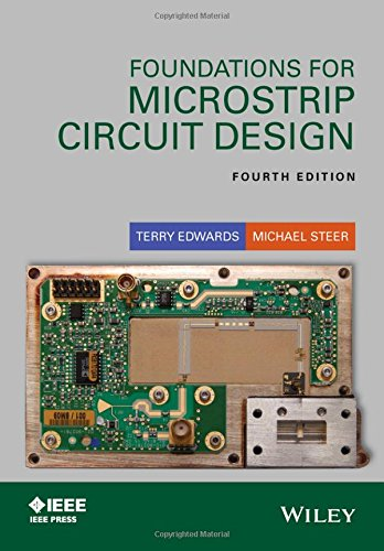 Foundations for Microstrip Circuit Design (Wiley - IEEE)