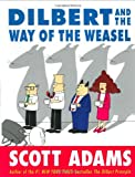 Dilbert and the Way of the Weasel, Scott Adams, 0060518057