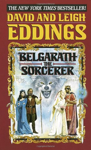 Belgarath The Sorcerer by David and Leigh Eddings