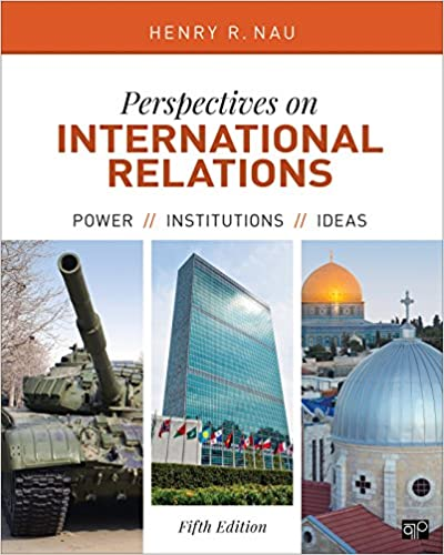 Perspectives On International Relations Power Institutions And