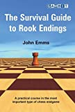 The Survival Guide To Rook Endings-John Emms
