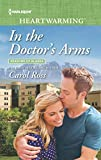 In the Doctor's Arms: A Clean Romance (Seasons of Alaska Book 6)