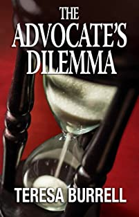 The Advocate's Dilemma by Teresa Burrell ebook deal