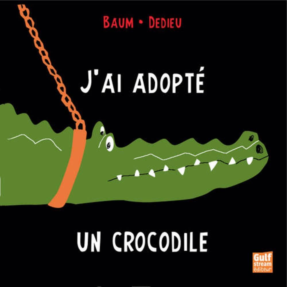 """Résultat de recherche d'images pour """"j'ai adopté un crocodile"""""""