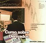 Curso Sobre Derivados (Spanish Edition)