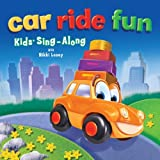 Car Ride Fun : Kids' Sing-Along