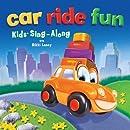 Car Ride Fun : Kids' Sing-Along