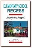 Elementary School Recess, Rhonda L. Clements, 0896413543