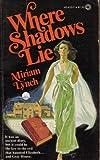 Where Shadows Lie, Miriam Lynch, 0523404107