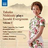 Nishizaki Plays Suzuki Evergreens 3: Violin Ctos
