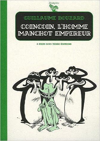 Download Coincoin, l'homme manchot empereur pdf, epub