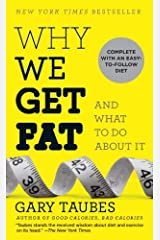 Why We Get Fatand What to Do About it Paperback