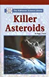 Killer Asteroids, Peggy J. Parks, 0737730560