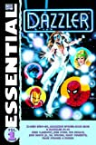 Image of Essential Dazzler, Vol. 1 (Marvel Essentials) (v. 1)