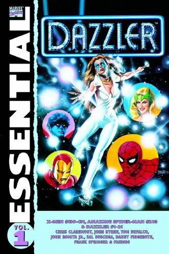 Essential Dazzler, Vol. 1 (Marvel Essentials) (v. 1)