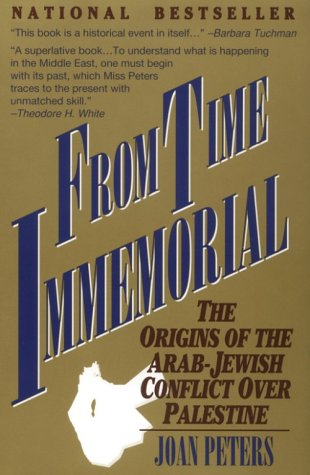 From Time Immemorial: The Origins of the Arab-Jewish Conflict over Palestine