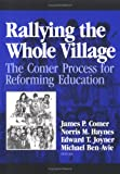 img - for Rallying the Whole Village: The Comer Process for Reforming Education book / textbook / text book