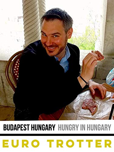 - Budapest Hungary | Hungry In Hungary