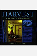 Harvest: A Year in the Life of an Organic Farm Hardcover