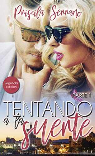 Tentando a la suerte (Top Novel) (Spanish Edition)