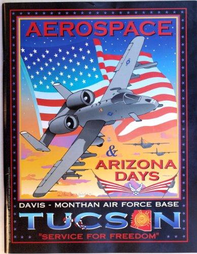 - Aerospace and Arizona Days : Davis Monthan Air Force Base Tucson 2002
