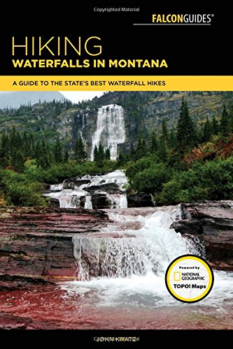 Hiking Waterfalls in Montana: A Guide to the State