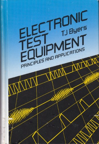 Electronic Test Equipment: Theory and Applications