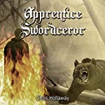 Apprentice Swordceror: Blademage Saga, Book 1 | Chris Hollaway