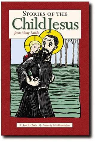 Download Stories of the Child Jesus from Many Lands pdf
