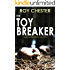 THE TOYBREAKER a gripping serial killer crime thriller