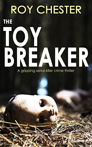 THE TOYBREAKER a gripping serial killer crime thriller
