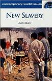 New Slavery, Kevin Bales, 1576072398