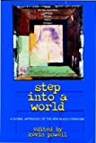 Step into a World: A Global Anthology of the New Black Literature